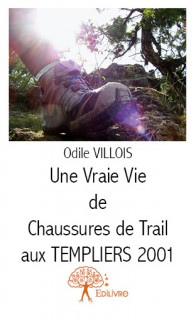 Une vraie vie de chaussures de trail aux Templiers 2001