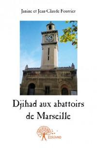 Djihad aux abattoirs de Marseille