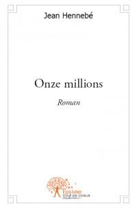 Onze millions