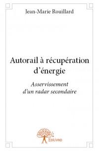 Autorail à récupération d'énergie