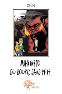 Man Inéfô du bourg Sans Pitié