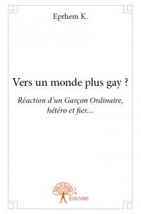 Vers un monde plus gay?