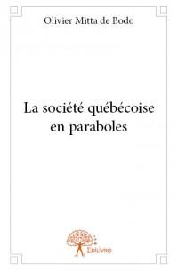 La société québécoise en paraboles