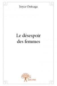 Le désespoir des femmes