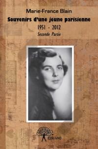 Souvenirs d'une jeune parisienne 1951 - 2012