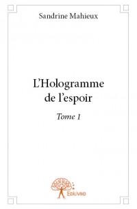 L'Hologramme de l'espoir