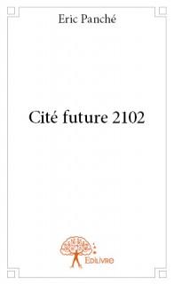 Cité future 2102