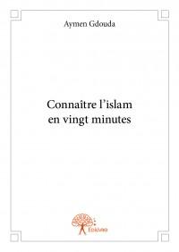 Connaître l'islam en vingt minutes