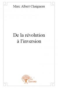 De la révolution à l'inversion