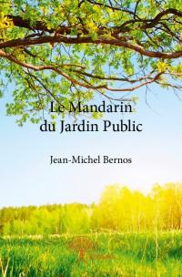 Le Mandarin du Jardin Public