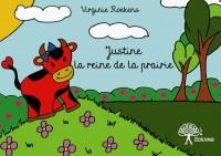 Justine la reine de la prairie