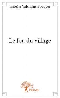 Le fou du village