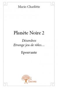 Planète Noire 2