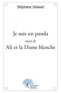 Je suis un panda / Ali et la Dame blanche