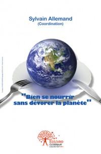 Bien se nourrir sans dévorer la planète