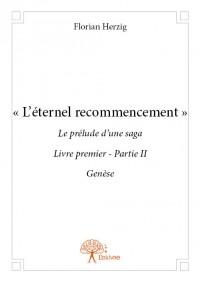 « L'éternel recommencement »