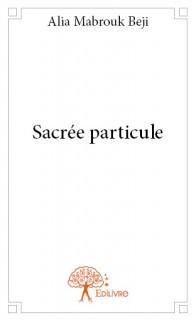 Sacrée particule