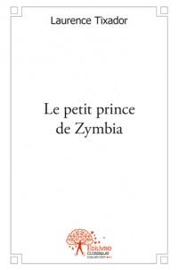 Le petit prince de Zymbia