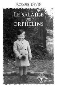 Le salaire des orphelins