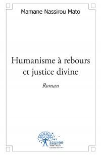 Humanisme à rebours et justice divine