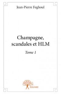 Champagne, scandales et HLM
