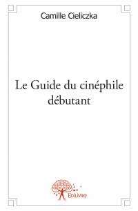 Le Guide du cinéphile débutant