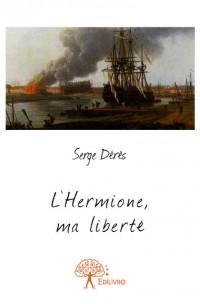 L'Hermione, ma liberté