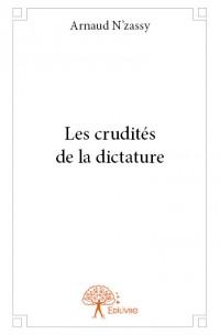Les crudités de la dictature