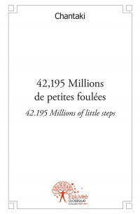 42,195 Millions de petites foulées - 42.195 Millions of little steps