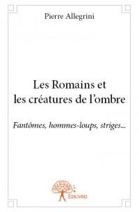 Les Romains et les créatures de l'ombre