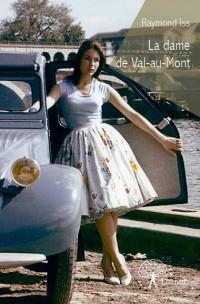 La dame de Val-au-Mont
