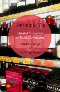 Tout sur le Vin