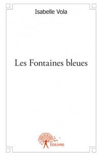 Les Fontaines bleues