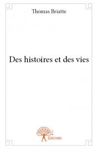 Des histoires et des vies