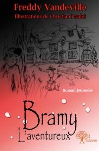 Bramy, l'aventureux