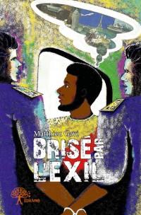 Brisé par l'exil