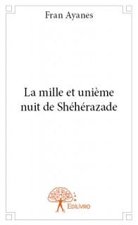 La mille et unième nuit de Shéhérazade