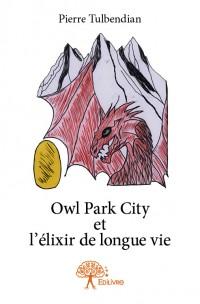 Owl Park City et l'élixir de longue vie