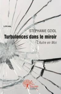 Turbulences dans le miroir