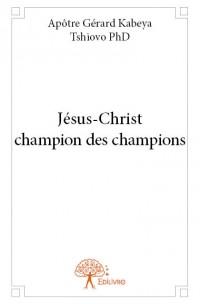 Jésus-Christ champion des champions
