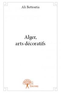 Alger, arts décoratifs