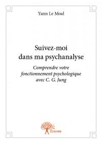 Suivez-moi dans ma psychanalyse