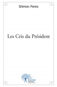Les Cris du Président