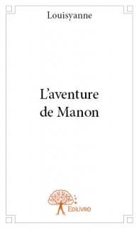 L'aventure de Manon