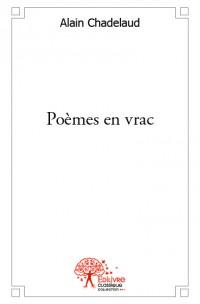 Poèmes en vrac