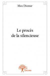 Le procès de la silencieuse