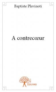 A contrecœur