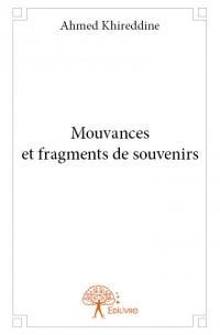 Mouvances et fragments de souvenirs