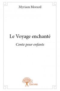 Le Voyage enchanté