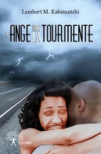 Un ange dans la tourmente